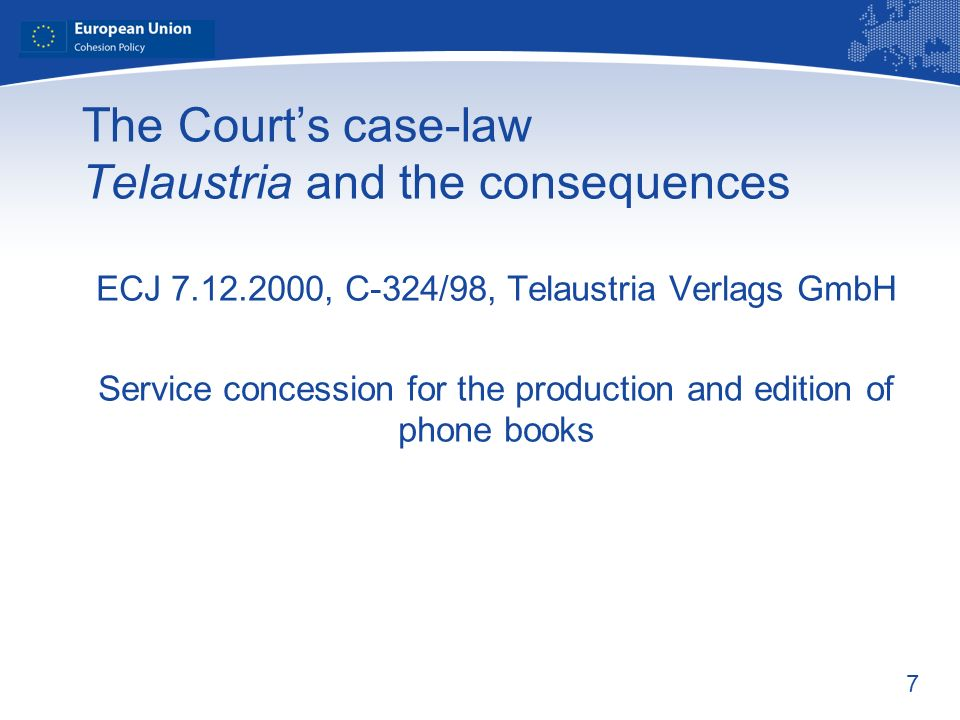The Court's case-law Telaustria and the consequences