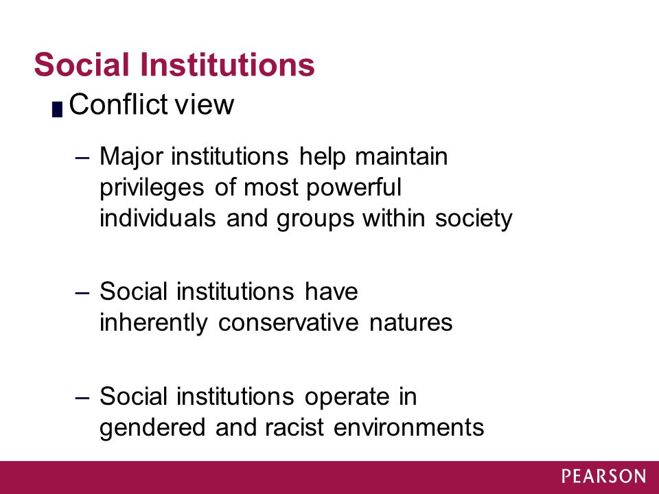Social Institutions Conflict view