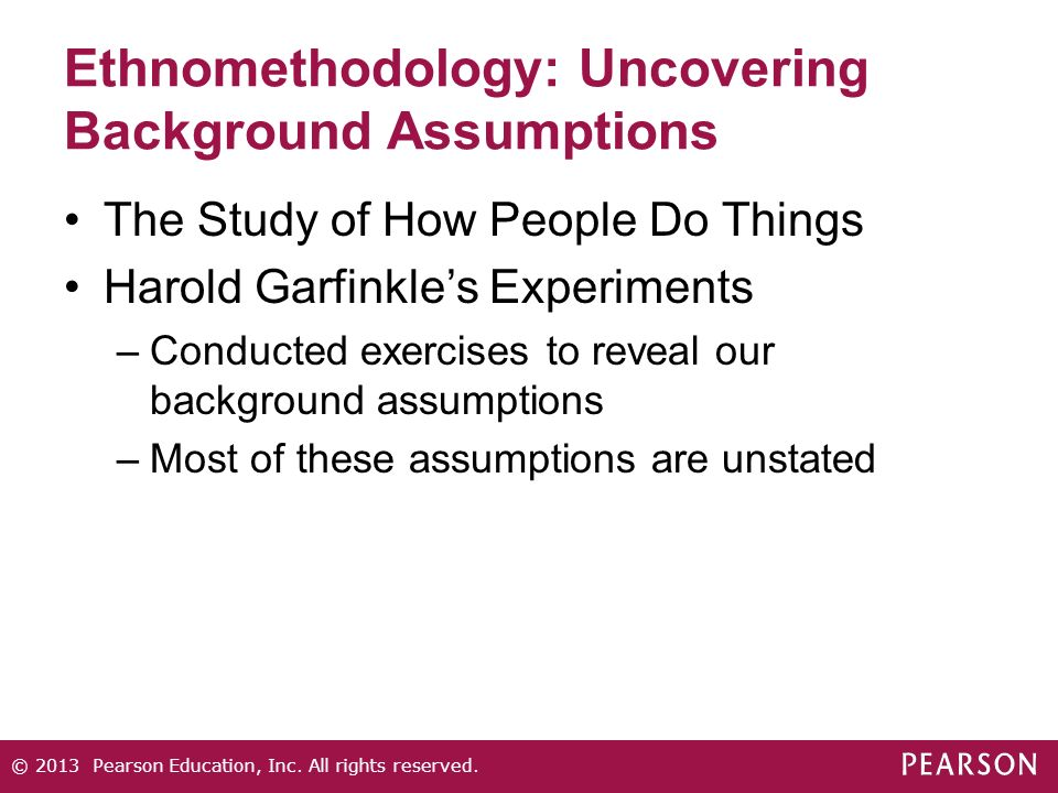 Ethnomethodology: Uncovering Background Assumptions
