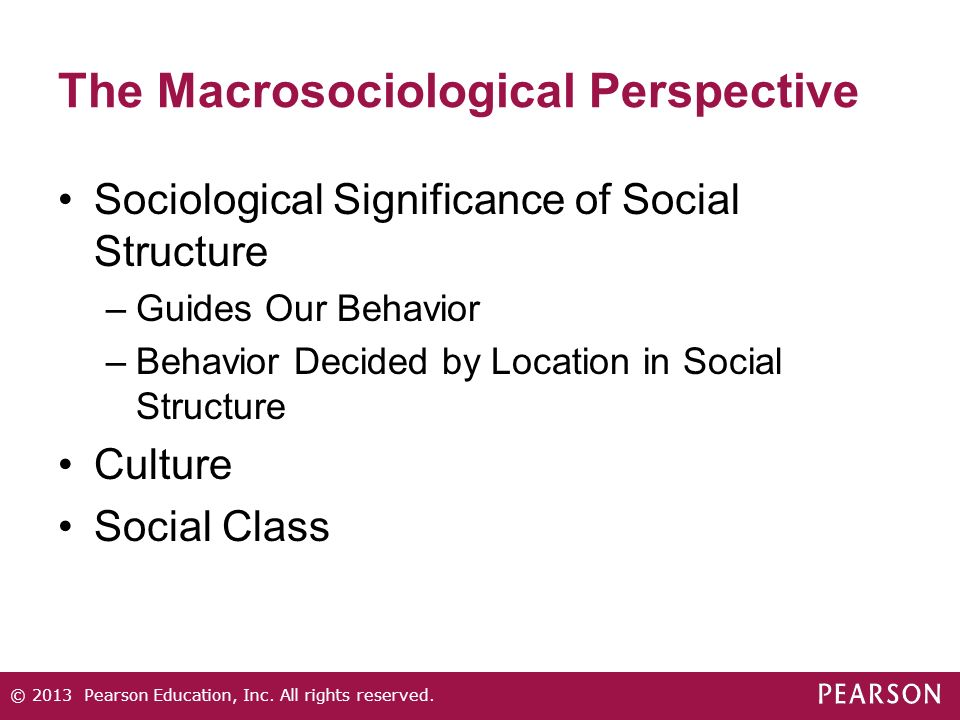 The Macrosociological Perspective