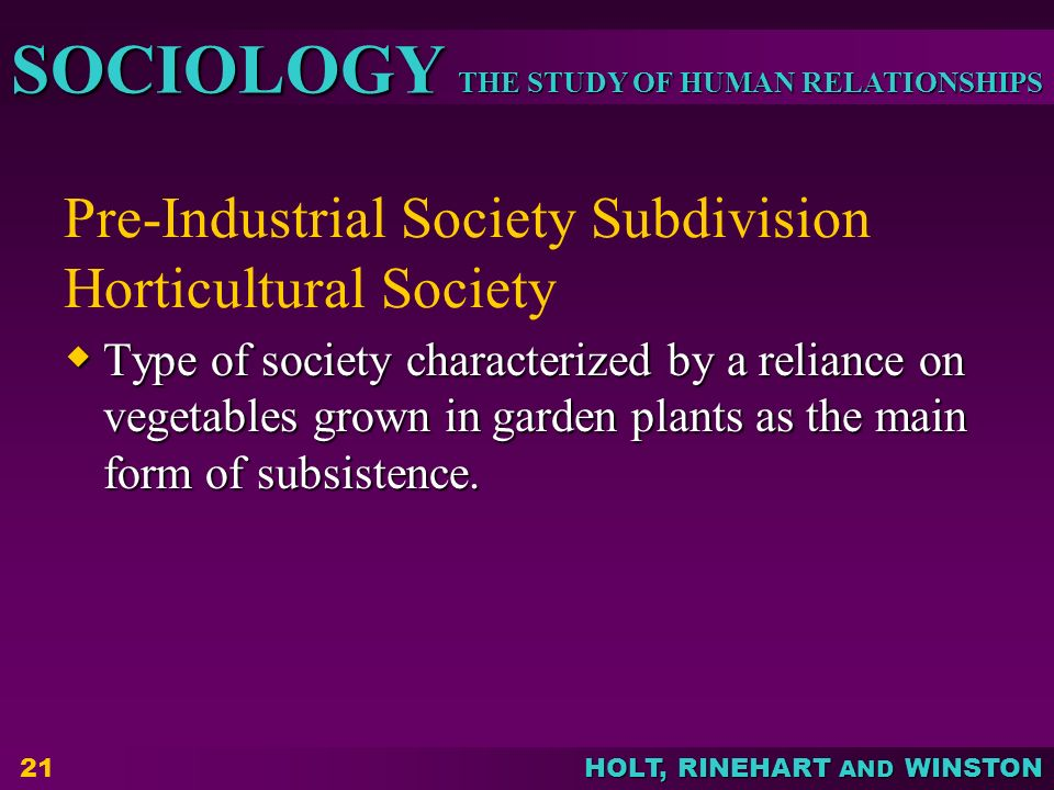 Pre-Industrial Society Subdivision Horticultural Society