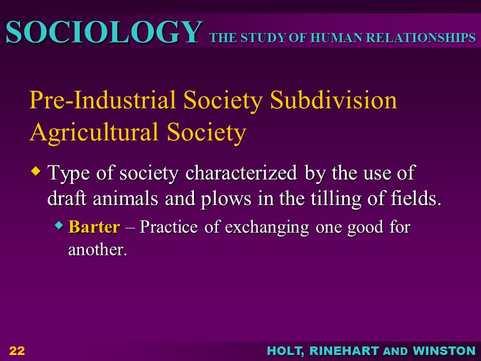 Pre-Industrial Society Subdivision Agricultural Society