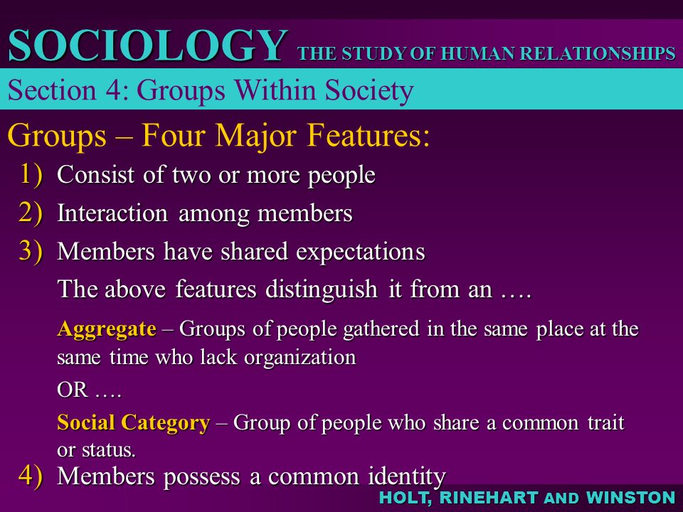 Groups – Four Major Features: