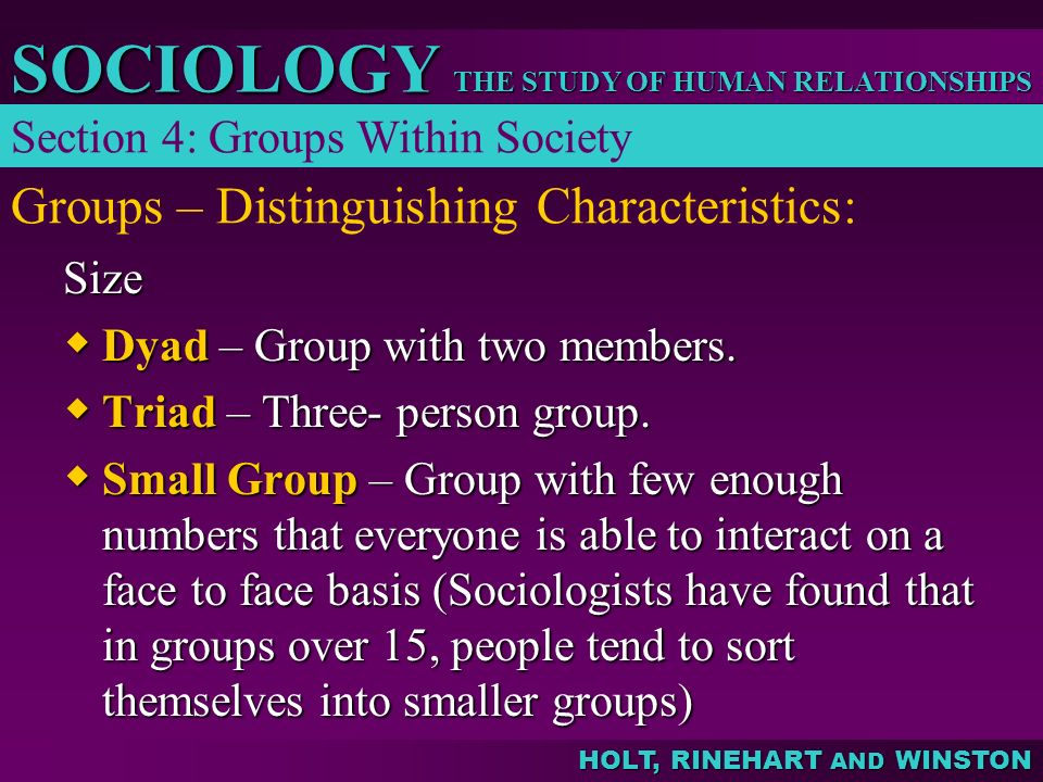 Groups – Distinguishing Characteristics:
