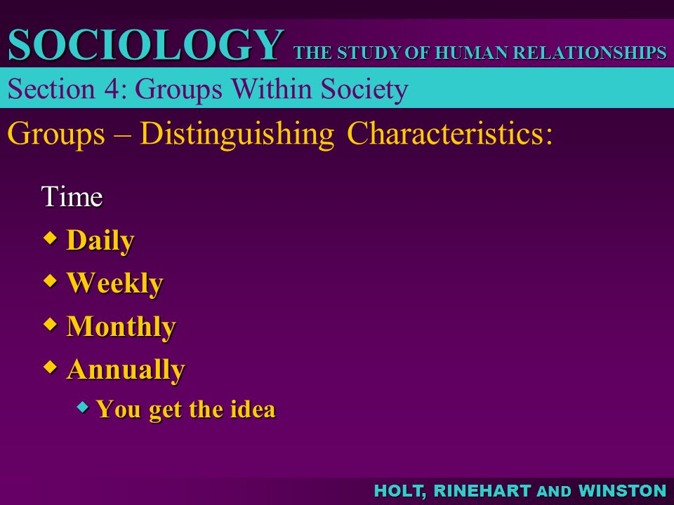 Groups – Distinguishing Characteristics:
