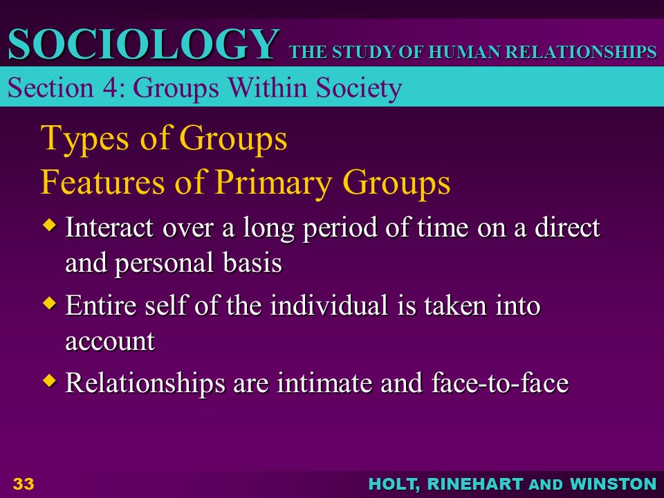Types of Groups Features of Primary Groups