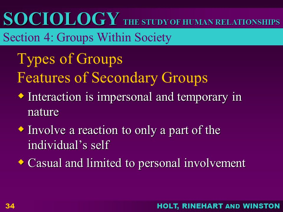 Types of Groups Features of Secondary Groups