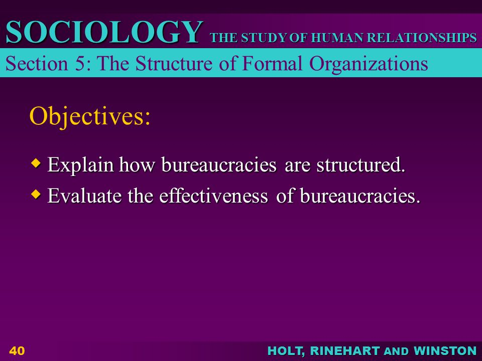 Objectives: Section 5: The Structure of Formal Organizations