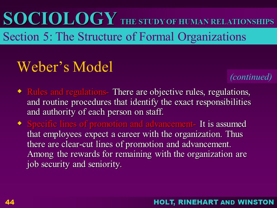 Weber's Model Section 5: The Structure of Formal Organizations