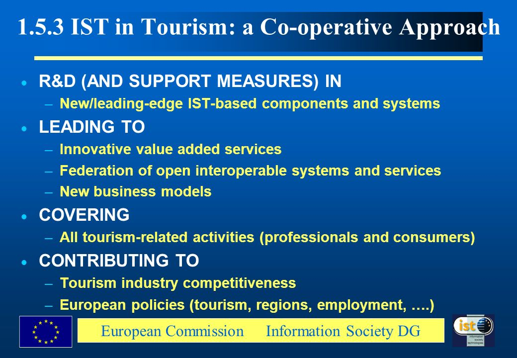 1.5.3 IST in Tourism: a Co-operative Approach
