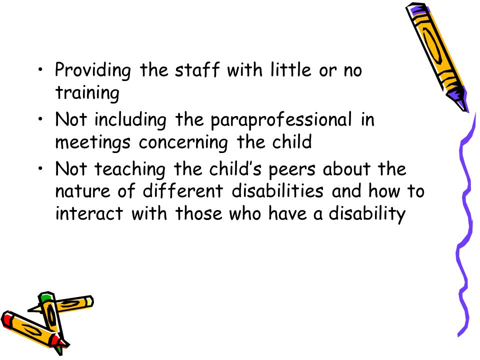 Providing the staff with little or no training
