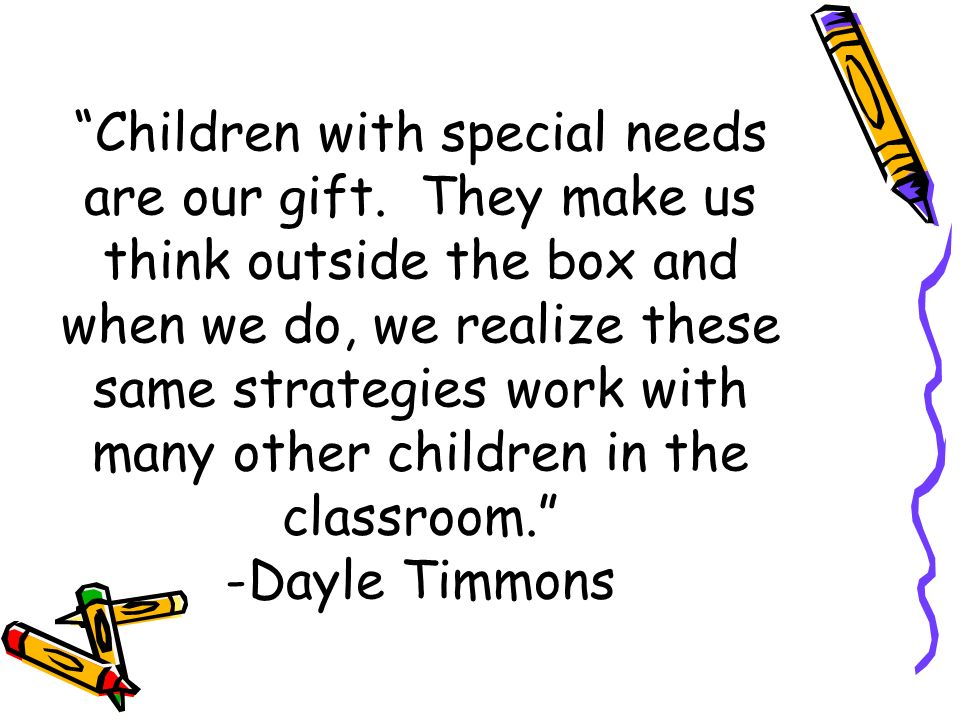 Children with special needs are our gift