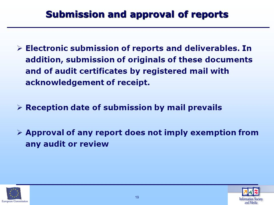 Submission and approval of reports