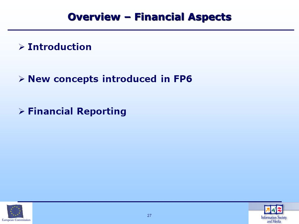 Overview – Financial Aspects