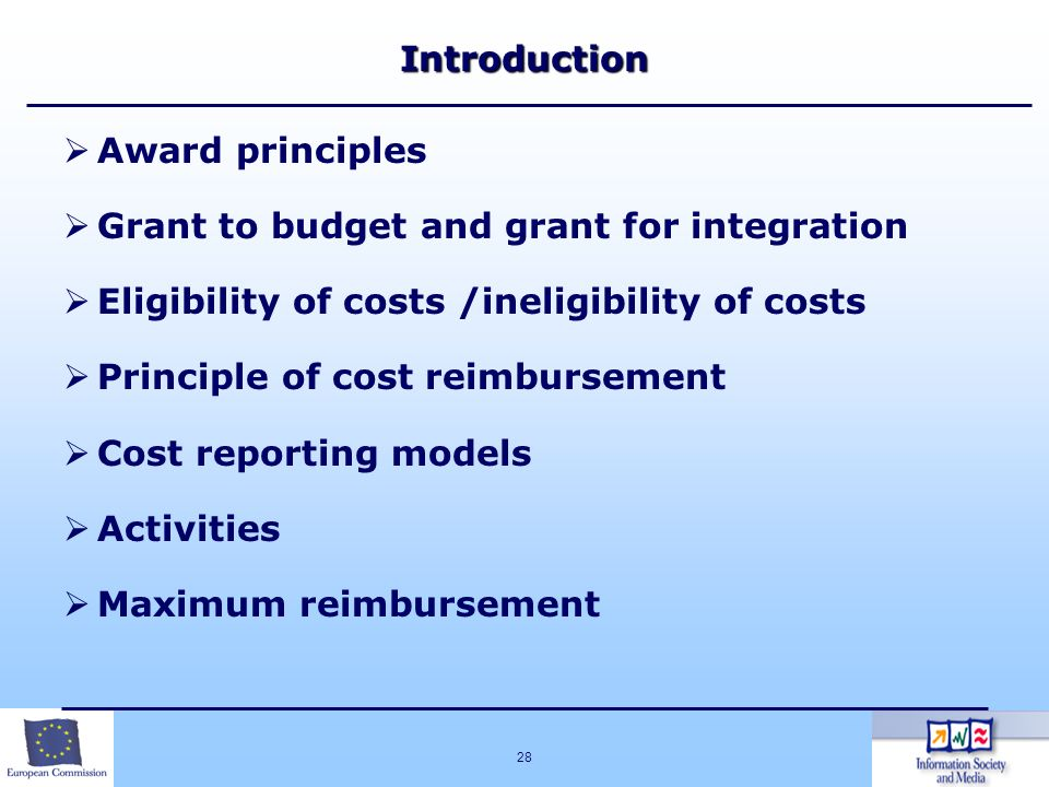 Introduction Award principles. Grant to budget and grant for integration. Eligibility of costs /ineligibility of costs.