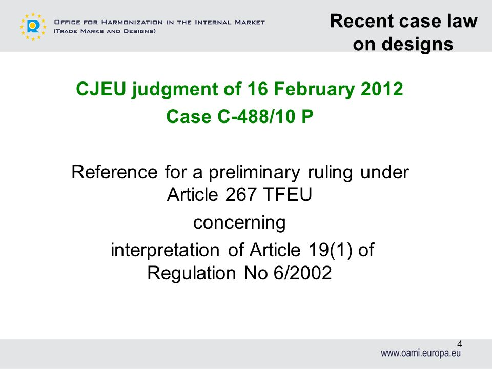 Recent case law on designs CJEU judgment of 16 February 2012