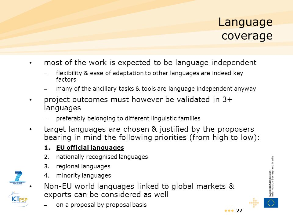 Language coverage most of the work is expected to be language independent.