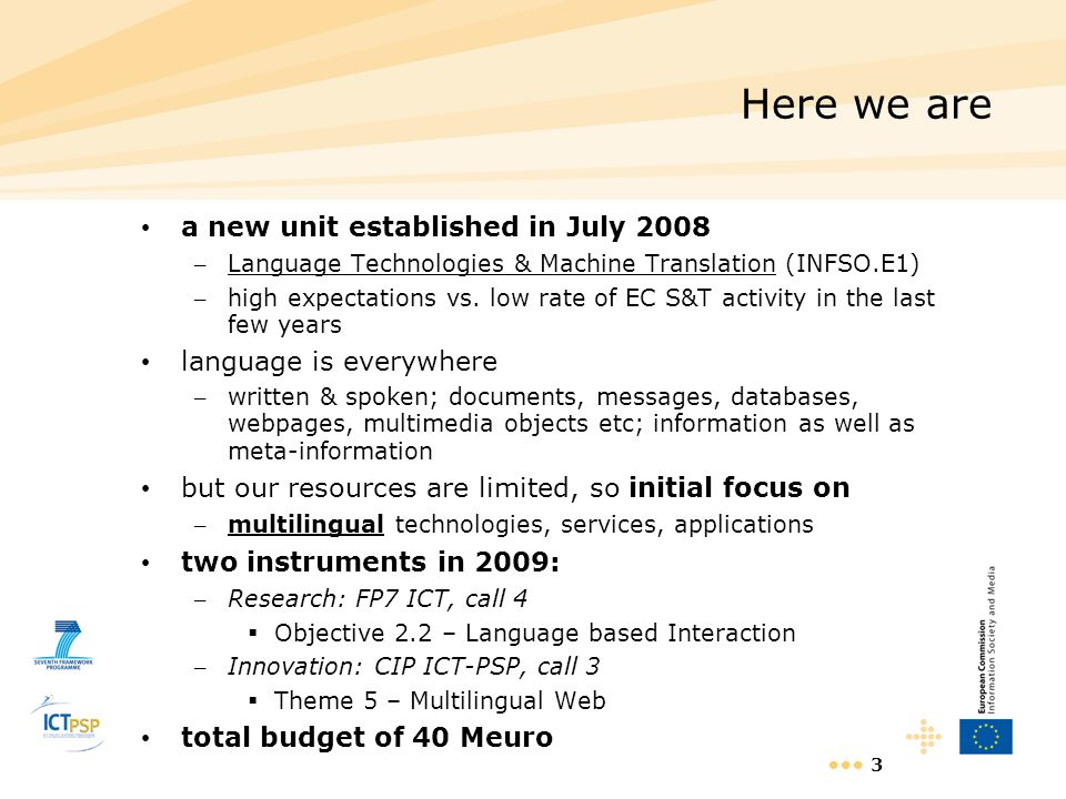 Here we are a new unit established in July 2008 language is everywhere