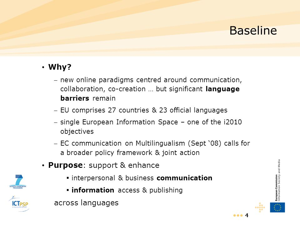 Baseline Why Purpose: support & enhance across languages