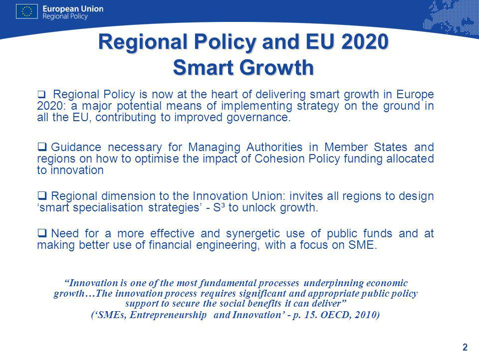 Regional Policy and EU 2020 Smart Growth
