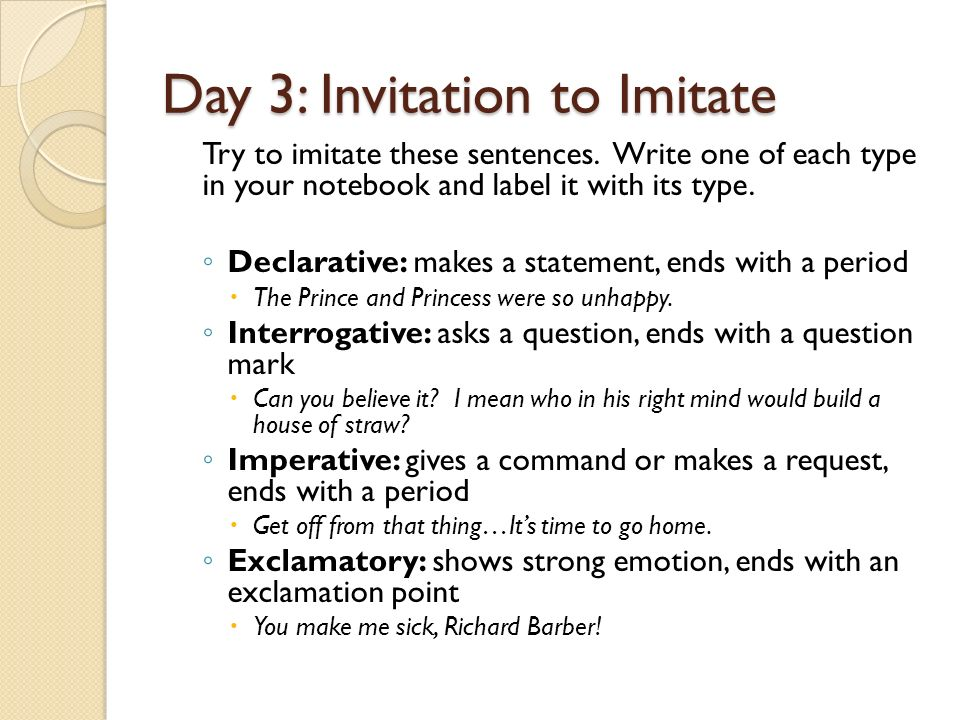 Day 1 invitation to notice kinds of sentences ppt video online day 3 invitation to imitate stopboris Image collections