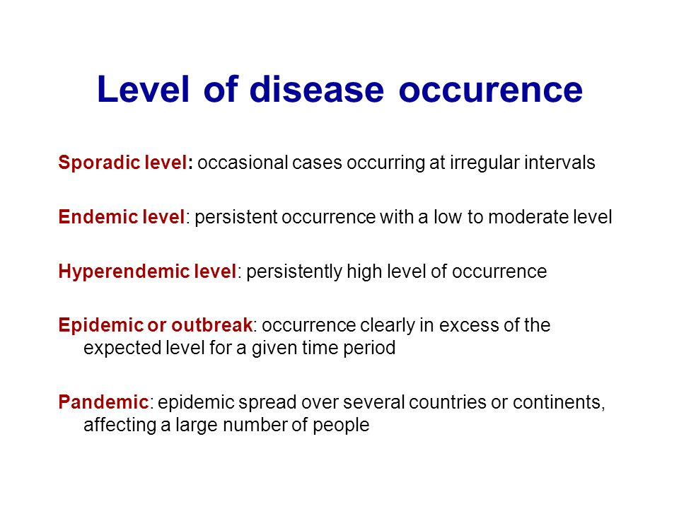 Level of disease occurence