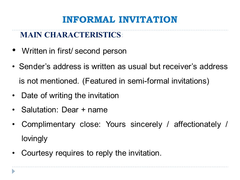 Invitations invitations ppt video online download 6 written in first second person informal invitation stopboris Choice Image
