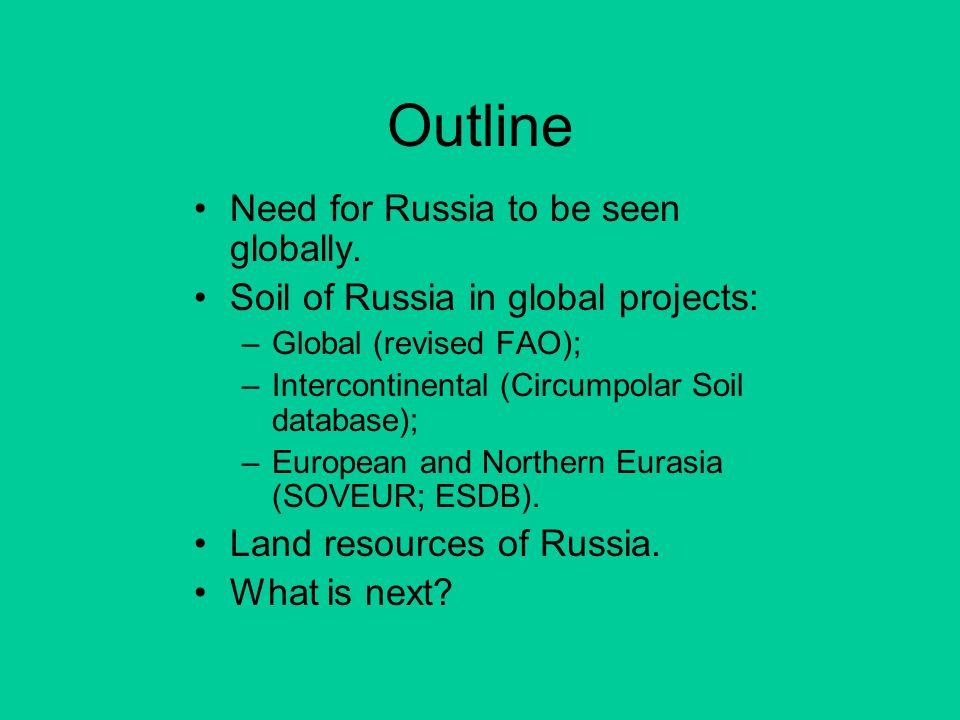 Outline Need for Russia to be seen globally.