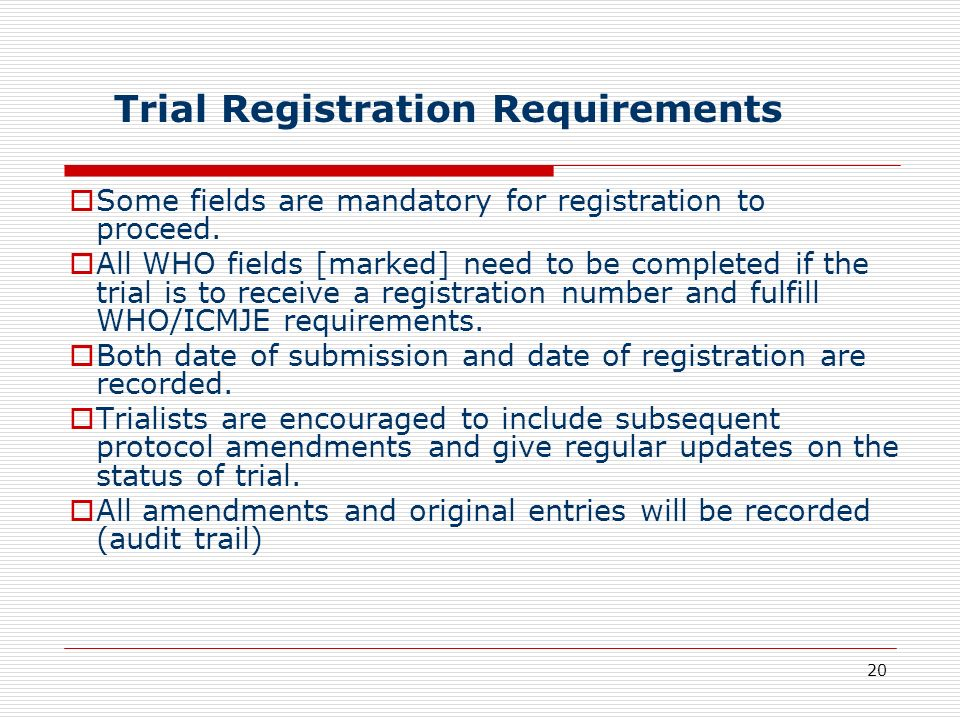 Trial Registration Requirements