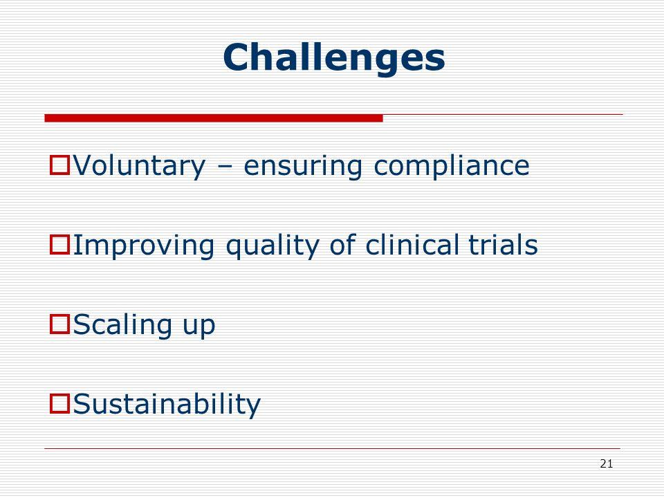 Challenges Voluntary – ensuring compliance