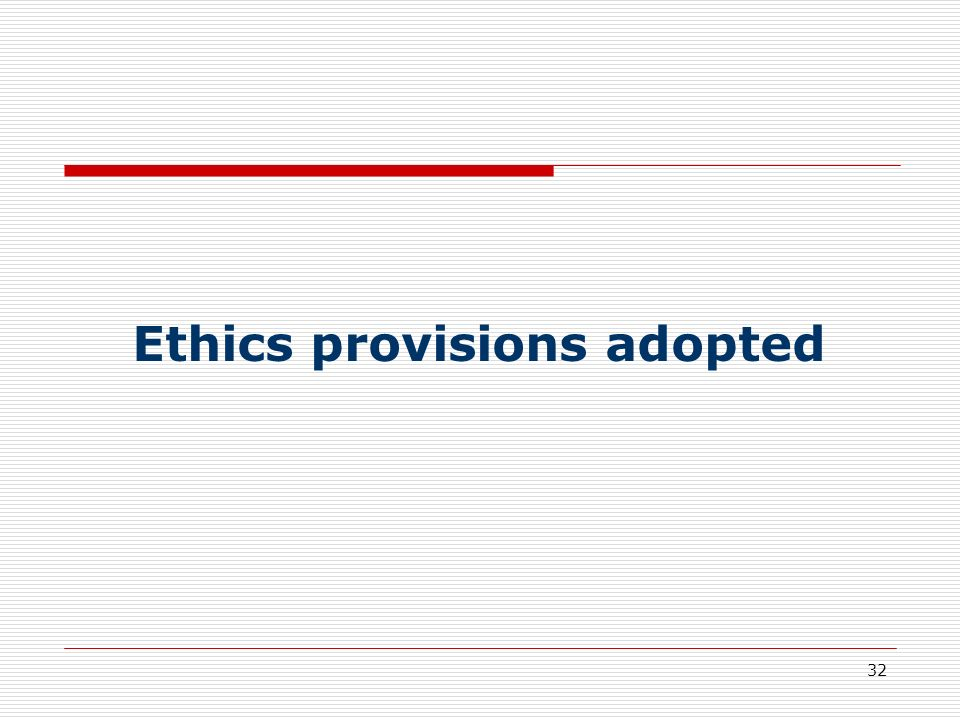 Ethics provisions adopted