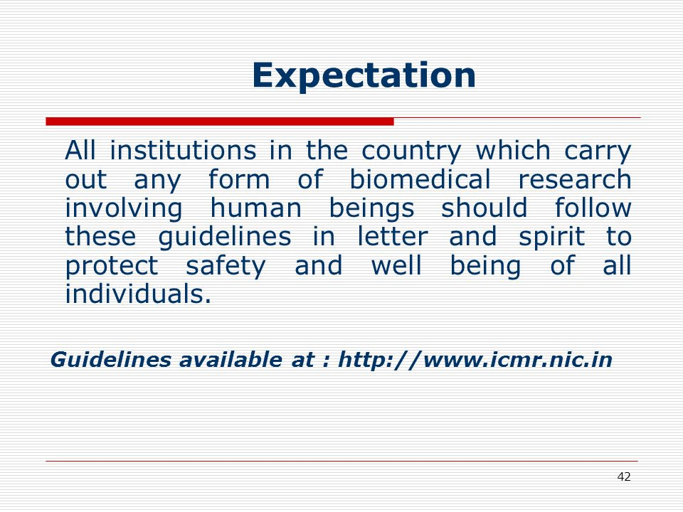 Guidelines available at : http://www.icmr.nic.in
