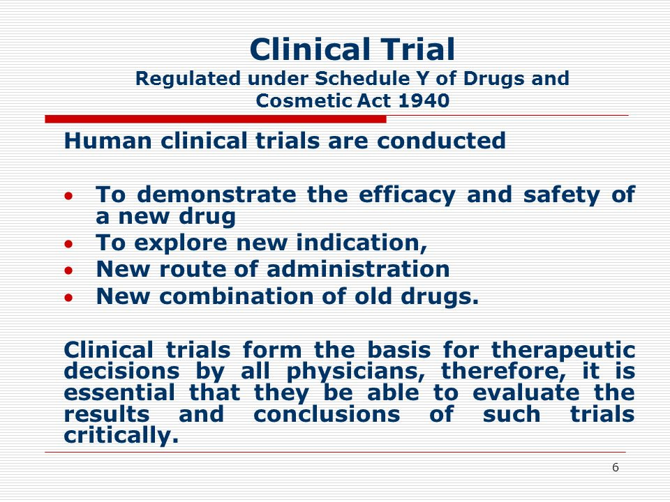 Clinical Trial Regulated under Schedule Y of Drugs and Cosmetic Act 1940