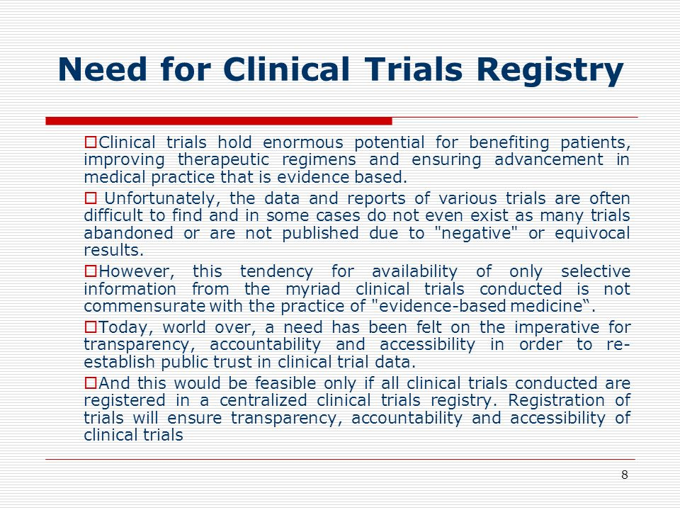 Need for Clinical Trials Registry