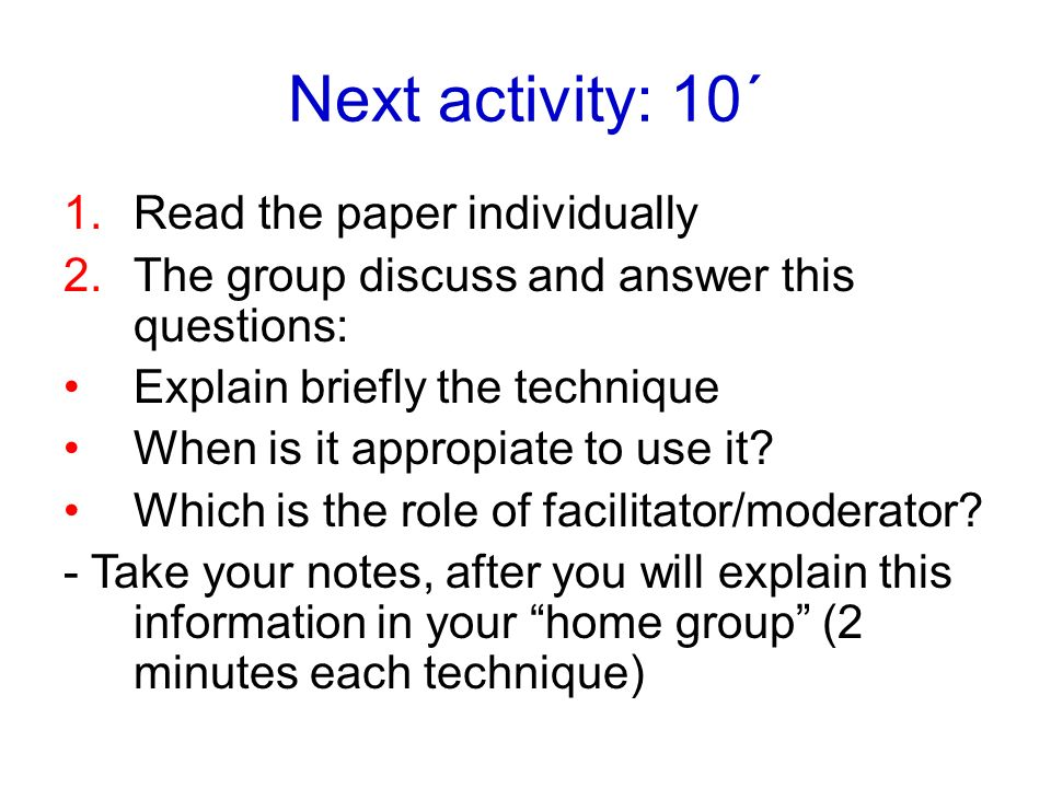 Next activity: 10´ Read the paper individually