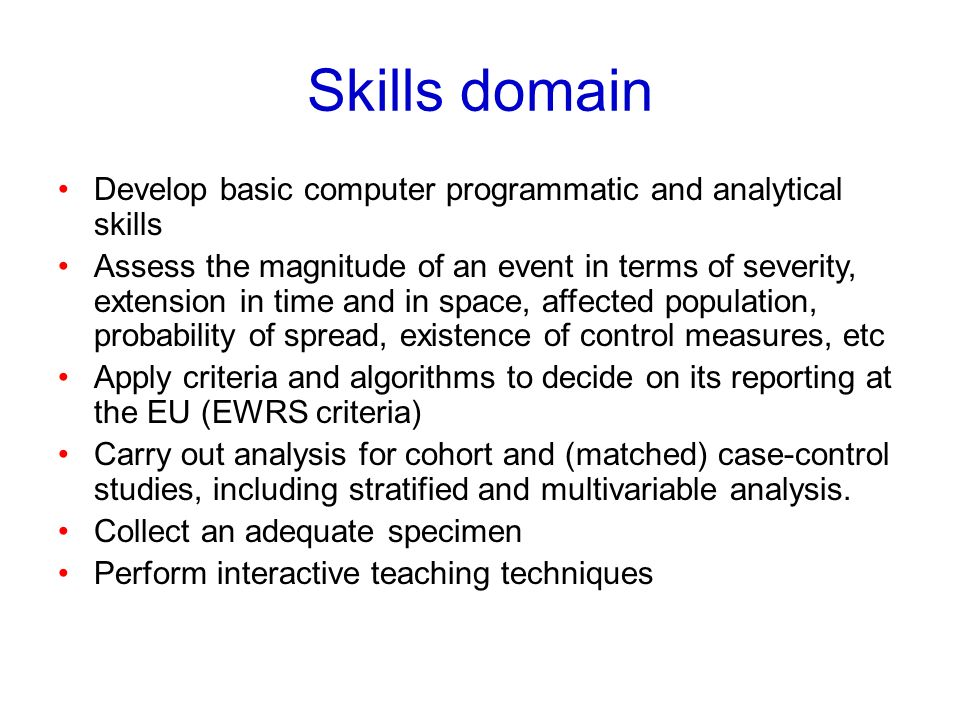 Skills domain Develop basic computer programmatic and analytical skills.