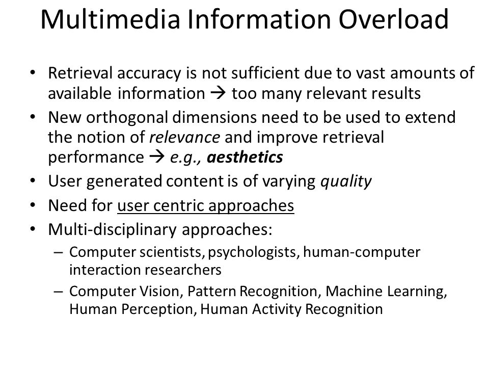 Multimedia Information Overload