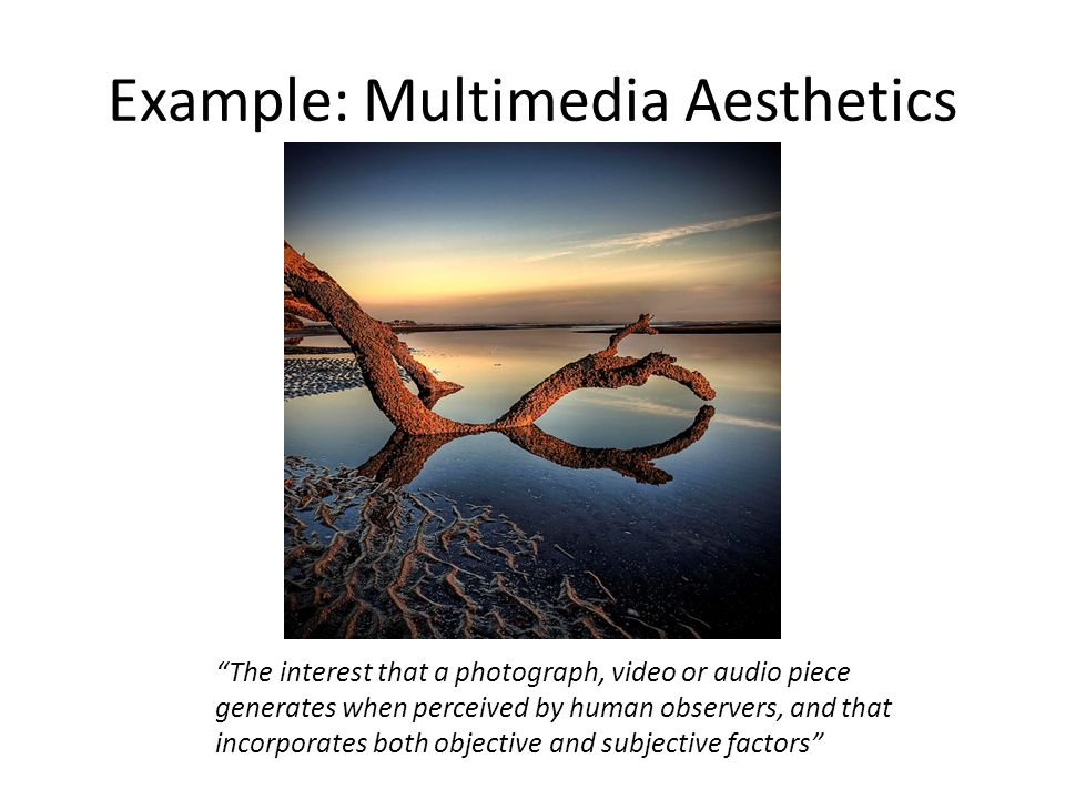 Example: Multimedia Aesthetics