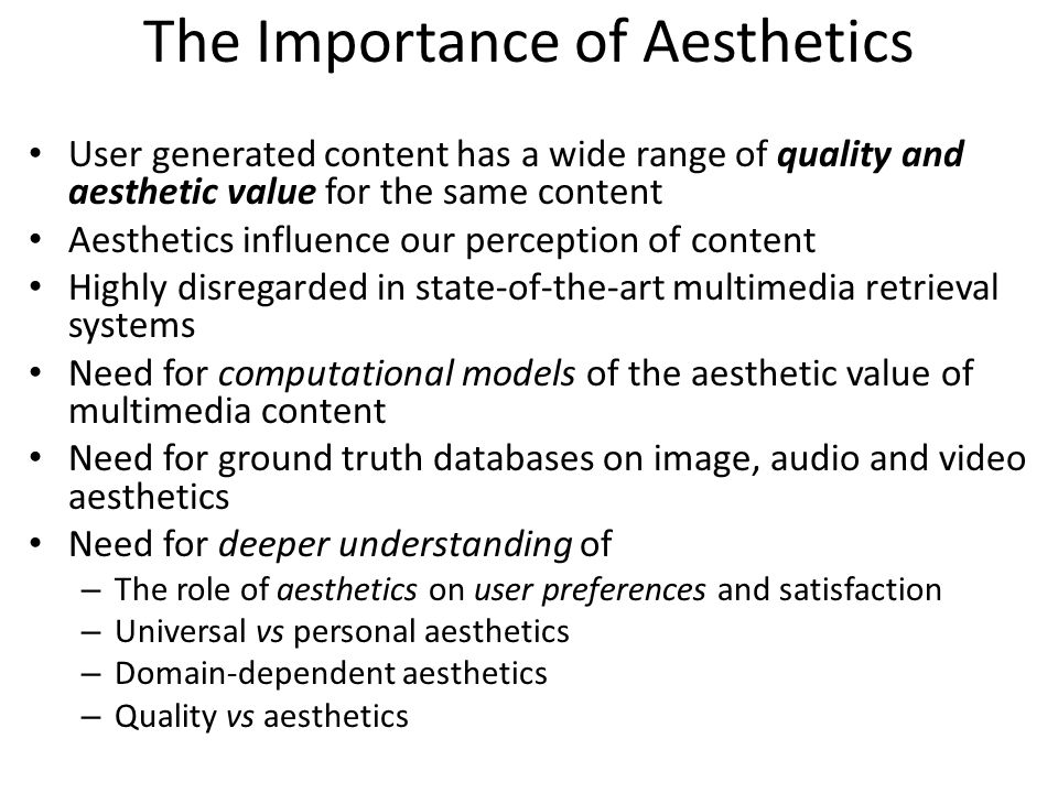 The Importance of Aesthetics