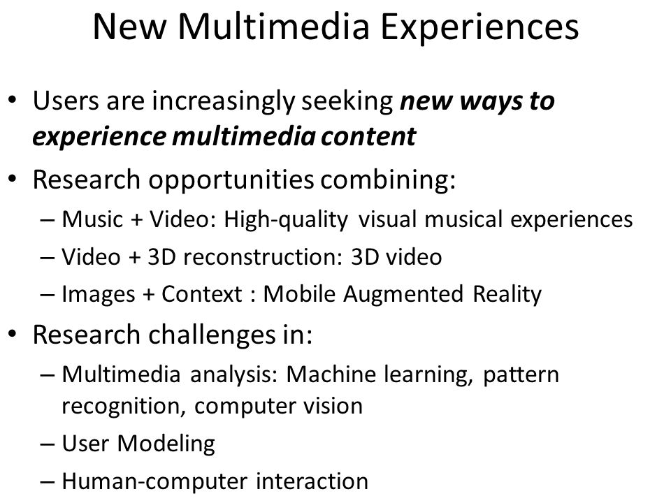 New Multimedia Experiences