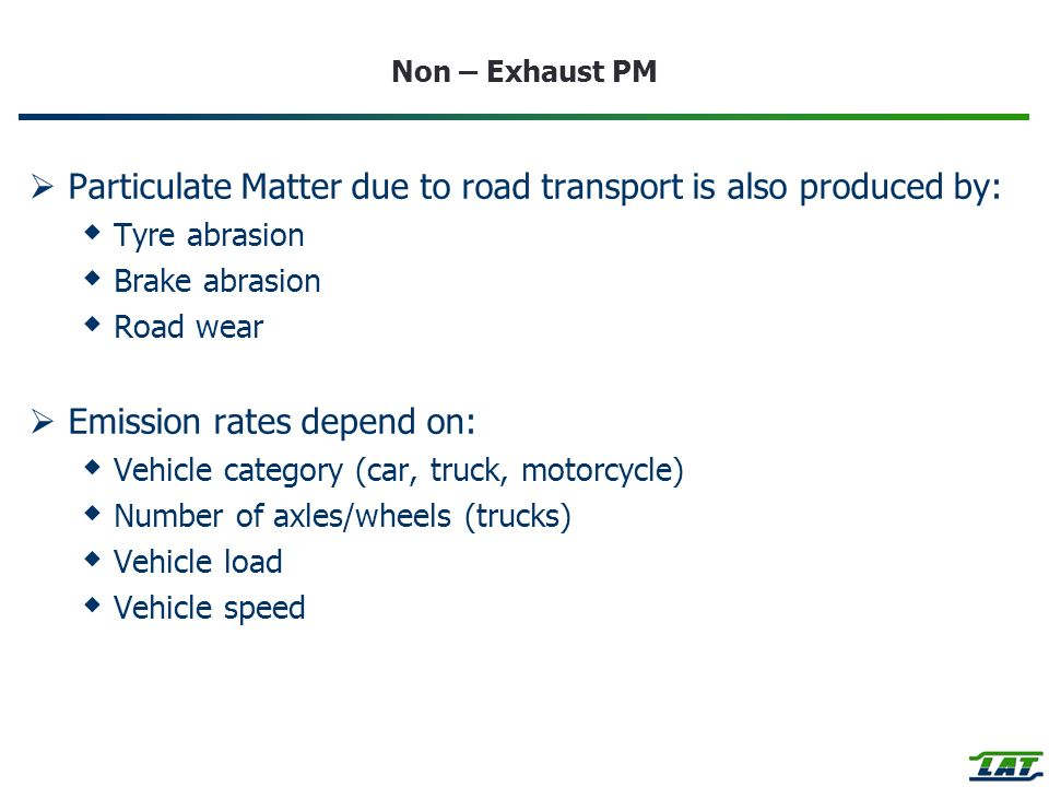 Particulate Matter due to road transport is also produced by: