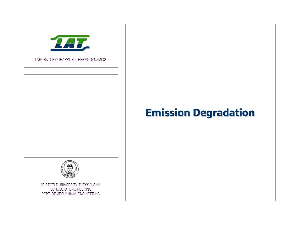 Emission Degradation