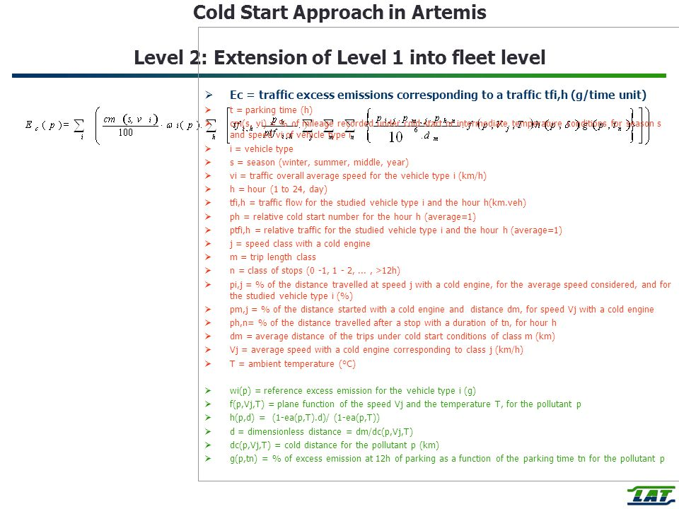 Cold Start Approach in Artemis Level 2: Extension of Level 1 into fleet level