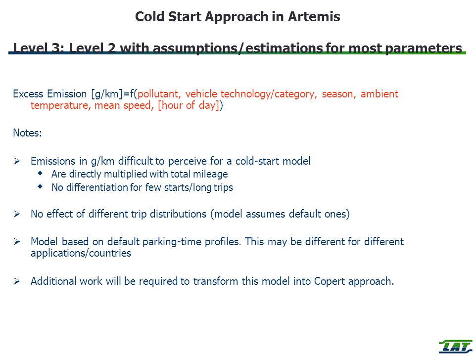 Cold Start Approach in Artemis Level 3: Level 2 with assumptions/estimations for most parameters