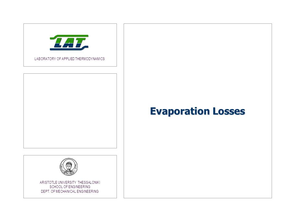 Evaporation Losses