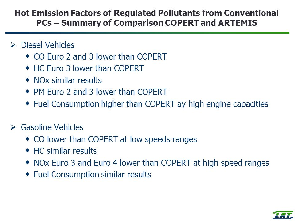 Hot Emission Factors of Regulated Pollutants from Conventional PCs – Summary of Comparison COPERT and ARTEMIS