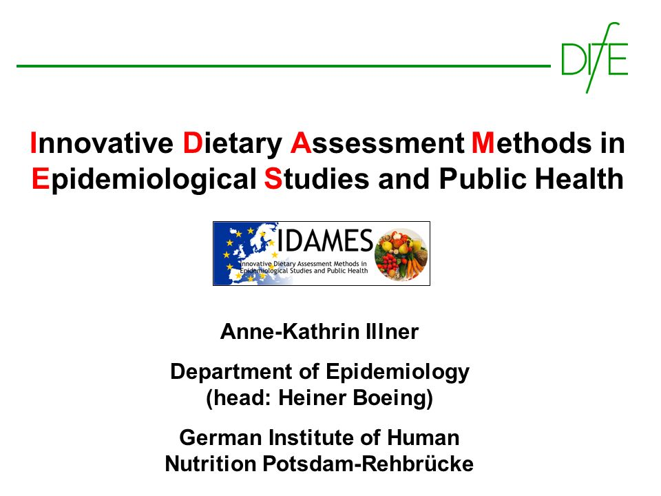 Innovative Dietary Assessment Methods in Epidemiological Studies and Public Health
