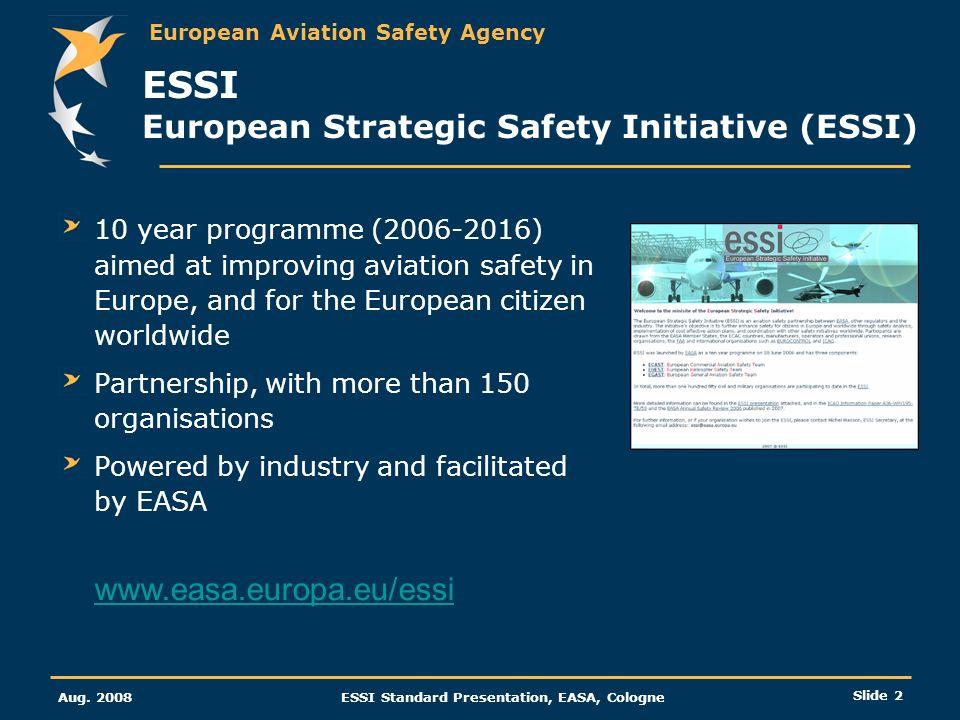 ESSI European Strategic Safety Initiative (ESSI)