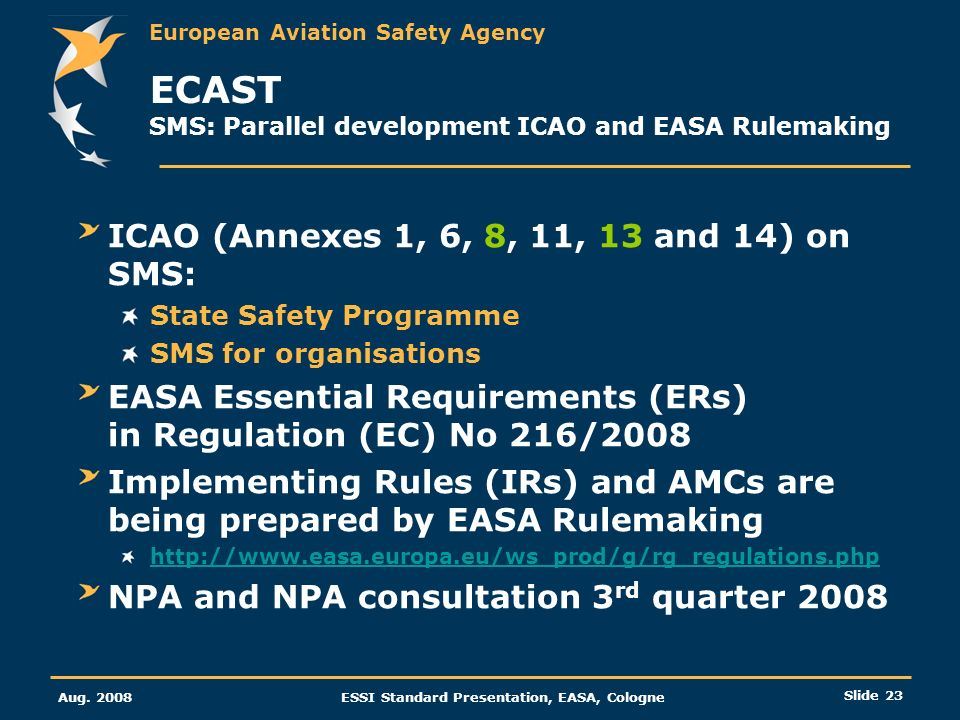 ECAST SMS: Parallel development ICAO and EASA Rulemaking