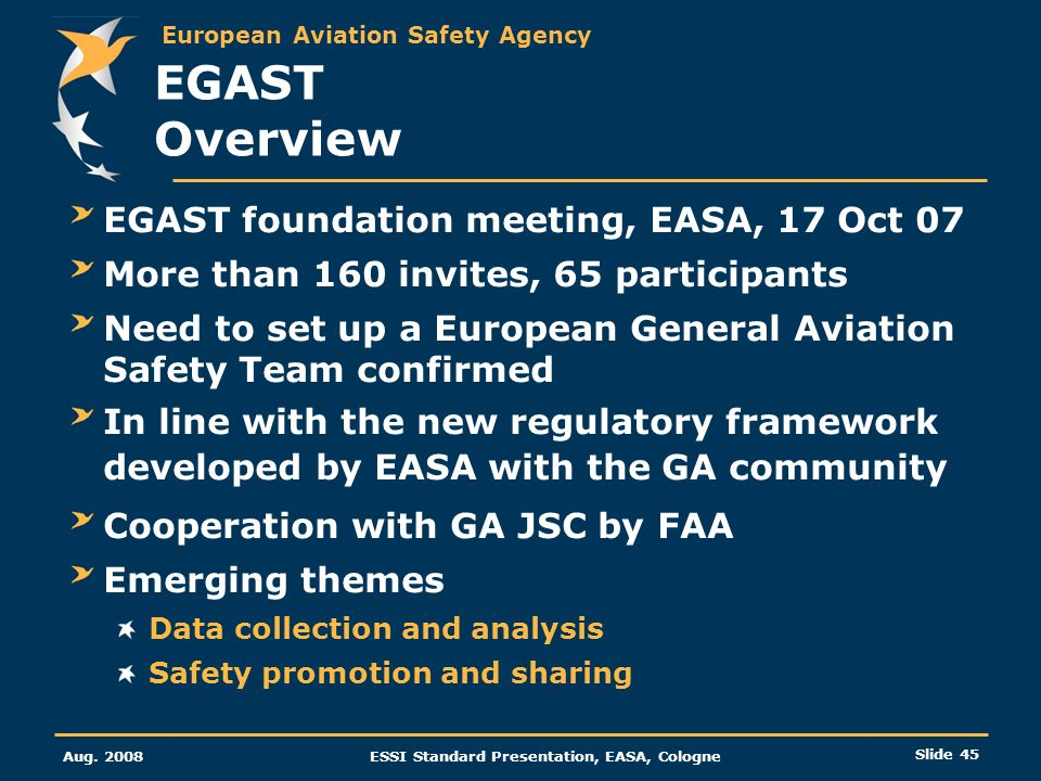 EGAST Overview EGAST foundation meeting, EASA, 17 Oct 07